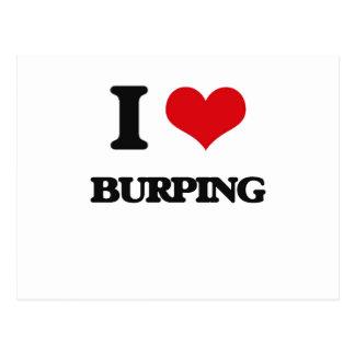 I Love Burping Postcard