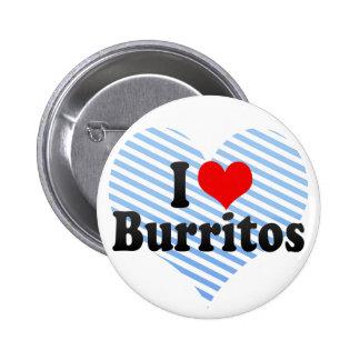 I Love Burritos Buttons