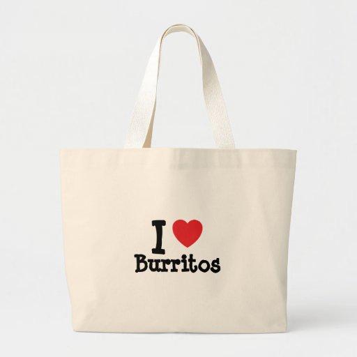 I love Burritos heart T-Shirt Bags