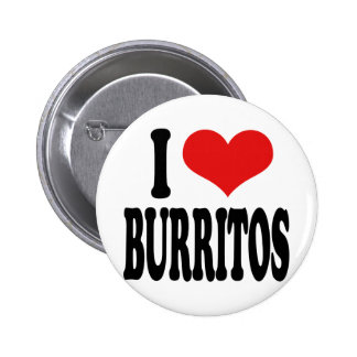 I Love Burritos Pinback Button