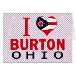 I love Burton, Ohio Cards