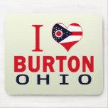 I love Burton, Ohio Mousepad