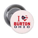 I love Burton, Ohio Pin