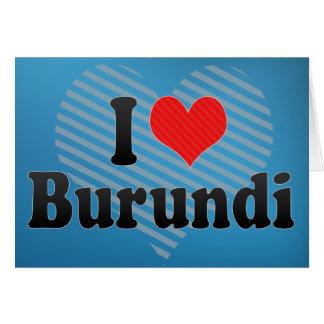 I Love Burundi Card