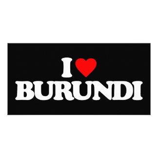 I LOVE BURUNDI PICTURE CARD