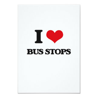 "I Love Bus Stops 3.5"" X 5"" Invitation Card"