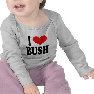 I Love Bush Tshirts