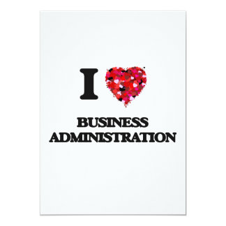 I Love Business Administration 5x7 Paper Invitation Card