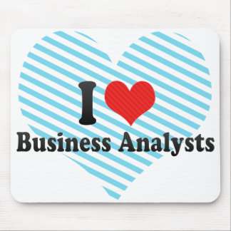 I Love Business Analysts Mouse Pads