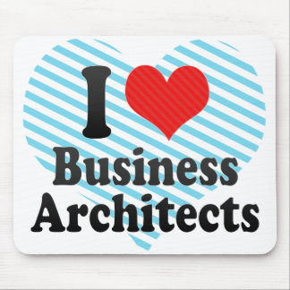 I Love Business Architects Mouse Pad