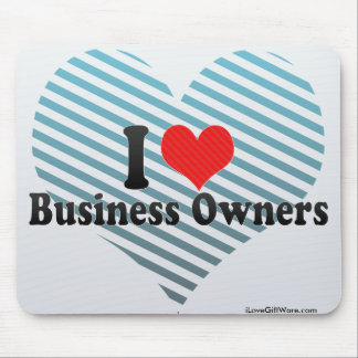 I Love Business Owners Mousepads