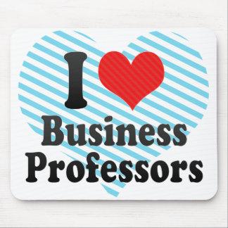 I Love Business Professors Mousepads