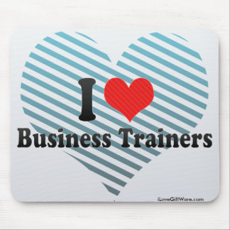 I Love Business Trainers Mouse Pads