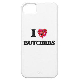 I love Butchers iPhone 5 Cases