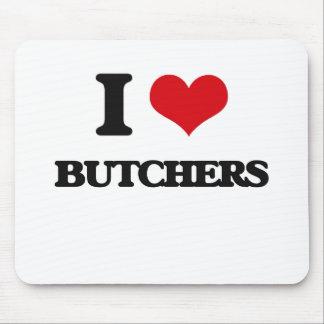 I love Butchers Mousepads