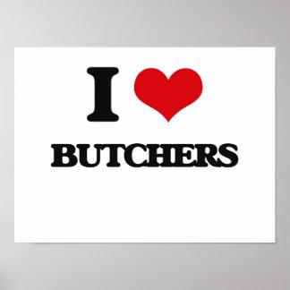 I love Butchers Posters