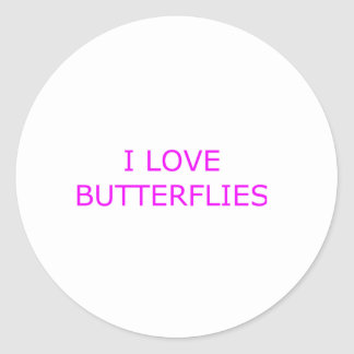 I LOVE BUTTERFLIES CLASSIC ROUND STICKER