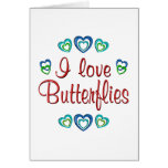I Love Butterflies Greeting Cards