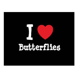 I love Butterflies heart custom personalized Postcard