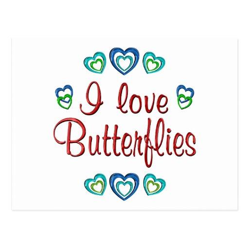 I Love Butterflies Post Card
