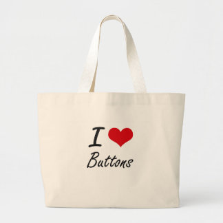 I Love Buttons Artistic Design Jumbo Tote Bag