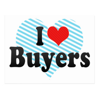 I Love Buyers Postcard