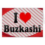 I love Buzkashi Greeting Cards