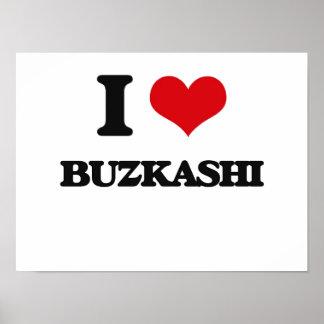 I Love Buzkashi Print