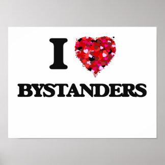 I Love Bystanders Poster