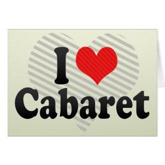 I Love Cabaret Card