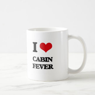 I love Cabin Fever Coffee Mug