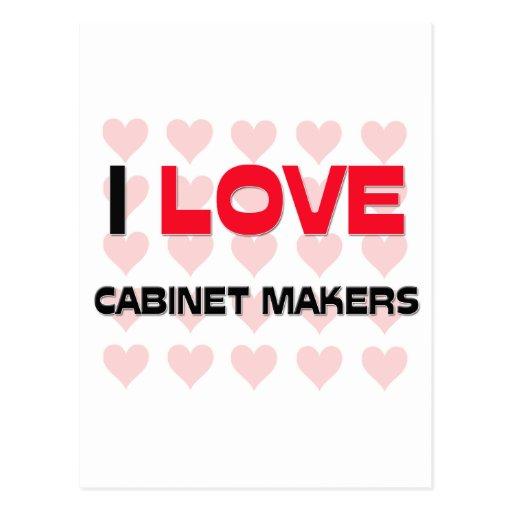 I LOVE CABINET MAKERS POSTCARD