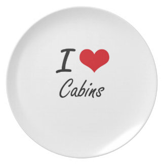 I love Cabins Artistic Design Party Plate