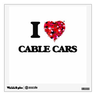 I love Cable Cars Wall Decals