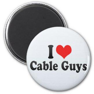 I Love Cable Guys Fridge Magnet