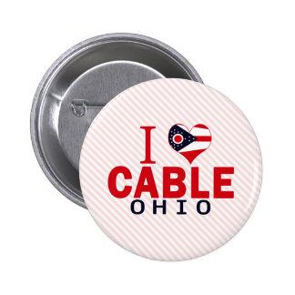 I love Cable, Ohio Pin