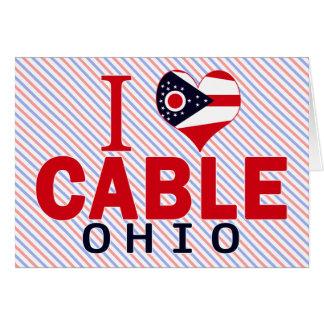 I love Cable, Ohio Card