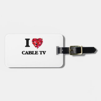 I love Cable TV Tag For Luggage