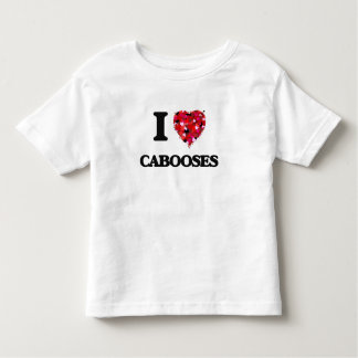 I love Cabooses Toddler T-shirt