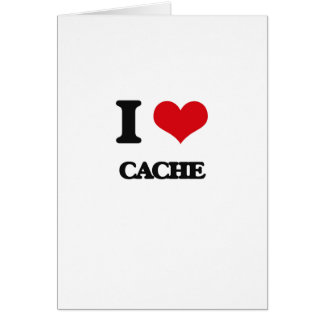 I love Cache Greeting Card