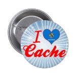 I Love Cache, Oklahoma Pinback Button