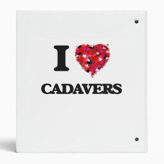 I love Cadavers 3 Ring Binder