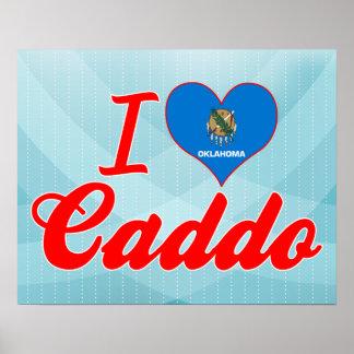 I Love Caddo, Oklahoma Poster