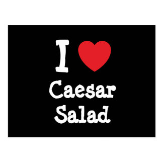 I love Caesar Salad heart T-Shirt Postcard