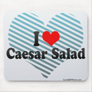 I Love Caesar Salad Mouse Pad