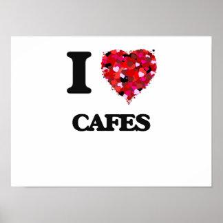 I love Cafes Poster