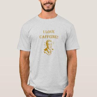 I Love Caffeine! T-Shirt