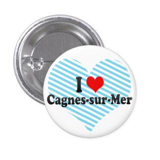 I Love Cagnes-sur-Mer, France Buttons