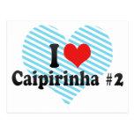 I Love Caipirinha #2 Post Card