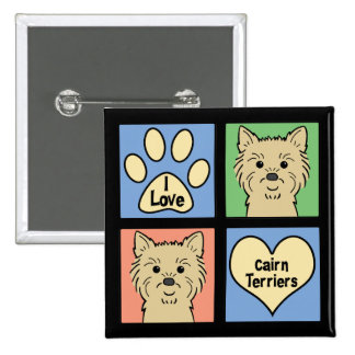 I Love Cairn Terriers Buttons